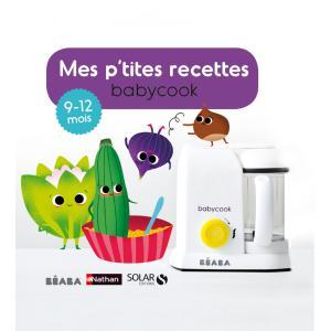 Beaba - 912557 - Livre Mes P'tites recettes 9-12 mois (348998)