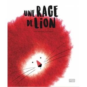 Sassi - 609962 - Editions sassi - une rage de lion - âge conseillé : 5 ans (409558)